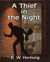 A Thief in the Night - E.W. Hornung