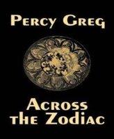 Across the Zodiac - Percy Greg