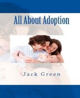 All About Adoption - Jack Green
