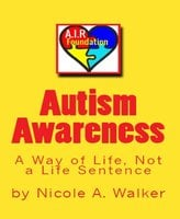 Autism Awareness - Nicole A. Walker
