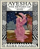 Ayesha – The Return of She - H. Rider Haggard