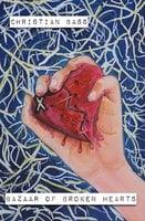 Bazaar of Broken Hearts - Christian Bass