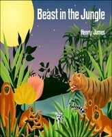Beast in the Jungle - Henry James