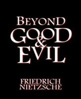 Beyond Good and Evil - Frederich Nietzche