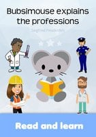 Bubsimouse Explains the Professions - Siegfried Freudenfels