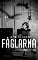 Fåglarna och andra noveller - Daphne du Maurier