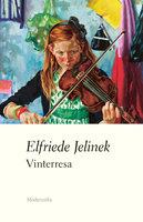 Vinterresa - Elfriede Jelinek