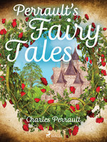 Perrault's Fairy Tales - Charles Perrault