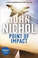 Point of Impact - John Nichol