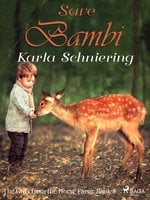 The Girls from the Horse Farm 8: Save Bambi - Karla Schniering