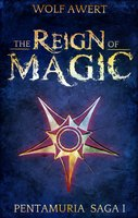 The Reign of Magic - Wolf Awert