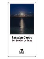 Los sueños de Luna - Leurden Castro