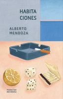Habitaciones - Alberto Mendoza