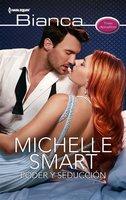 Poder y seducción - Michelle Smart