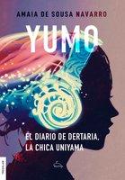 Yumo. El diario de Dertaria, la chica uniyama - Amaia de Sousa