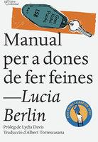 Manual per a dones de fer feines - Lucia Berlin