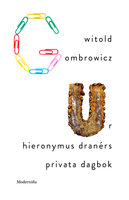 Ur Hieronymus Dranérs privata dagbok - Witold Gombrowicz