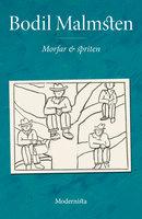 Morfar och spriten - Bodil Malmsten