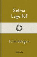 Julmiddagen - Selma Lagerlöf