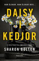 Daisy i kedjor - Sharon Bolton