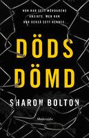 Dödsdömd - Sharon Bolton