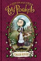 Vem som helst utom Ivy Pocket (Första boken om Ivy Pocket) - Krisp Caleb