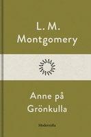 Anne på Grönkulla - L.M. Montgomery