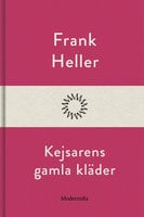 Kejsarens gamla kläder - Frank Heller