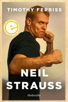Neil Strauss - Timothy Ferriss