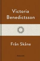 Från Skåne - Victoria Benedictsson