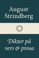 Dikter på vers och prosa - August Strindberg