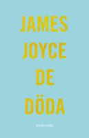 De döda - James Joyce