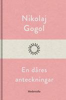 En dåres anteckningar - Nikolaj Gogol