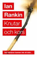 Knutar och kors (Första boken om John Rebus) - Ian Rankin