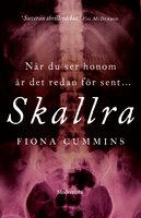 Skallra (Första boken i Samlaren-serien) - Fiona Cummins