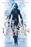Glastronen (Första boken i Glastronen-serien) - Sarah J. Maas