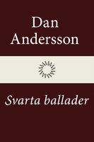 Svarta ballader - Dan Andersson