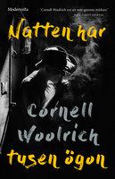 Natten har tusen ögon - Cornell Woolrich