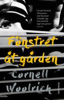 Fönstret åt gården och andra noveller - Cornell Woolrich