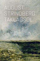 Taklagsöl - August Strindberg