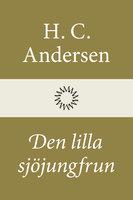 Den lilla sjöjungfrun - H.C. Andersen