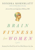 Brain Fitness for Women - Sondra Kornblatt
