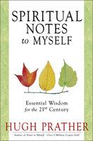 Spiritual Notes to Myself - Hugh Prather