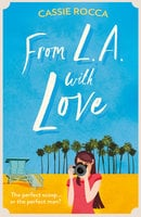 From L.A. with Love - Cassie Rocca