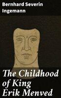The Childhood of King Erik Menved - Bernhard Severin Ingemann