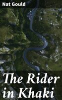 The Rider in Khaki - Nat Gould