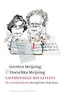 Liefdevolle rivaliteit - Doeschka Meijsing, Geerten Meijsing