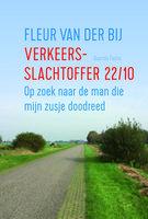 Verkeersslachtoffer 22/10 - Fleur van der Bij