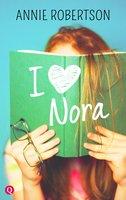 I love Nora - Annie Robertson