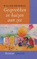 Gesprekken in huizen aan zee - Willem Brakman